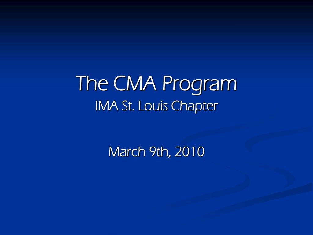 The CMA Program