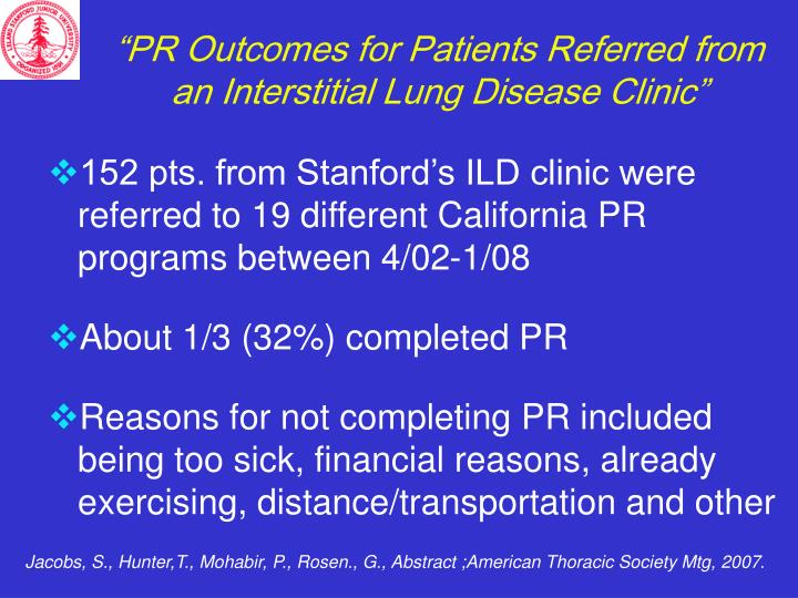"""PR Outcomes for Patients Referred from an Interstitial Lung Disease Clinic"""