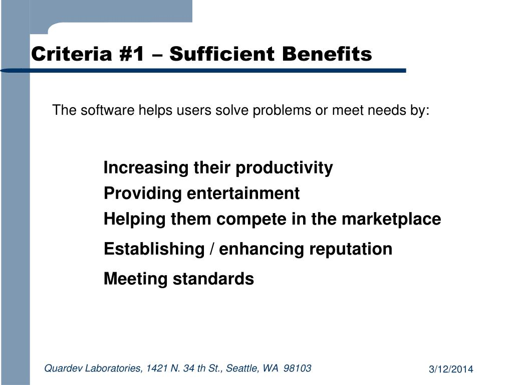 Criteria #1 – Sufficient Benefits