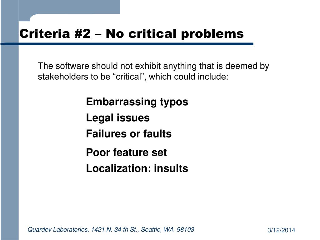 Criteria #2 – No critical problems