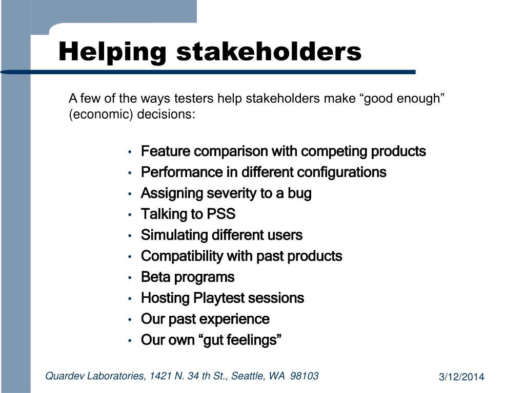 Helping stakeholders
