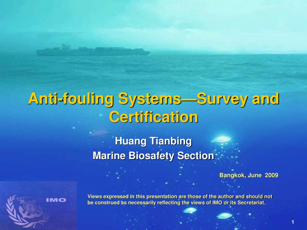 Anti-fouling Systems—Survey and  Certification