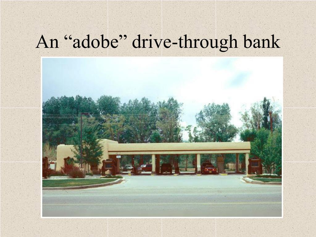 "An ""adobe"" drive-through bank"