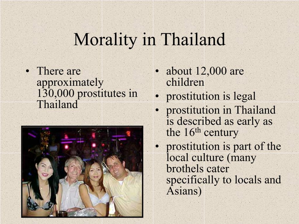 There are approximately 130,000 prostitutes in Thailand