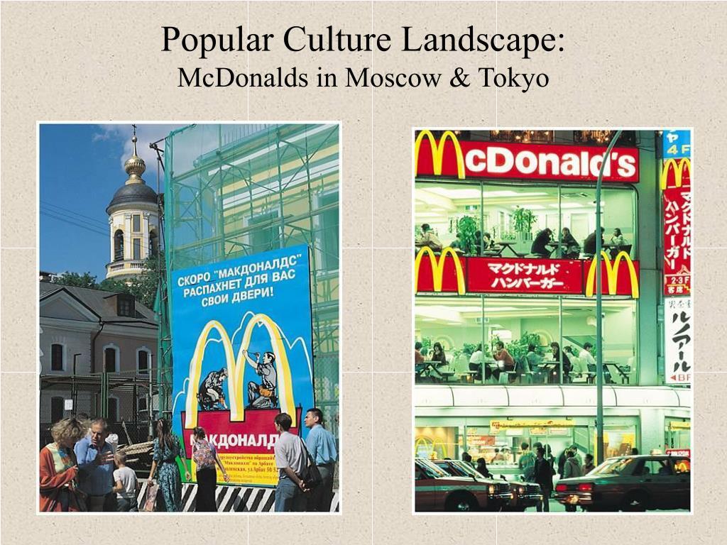 Popular Culture Landscape: