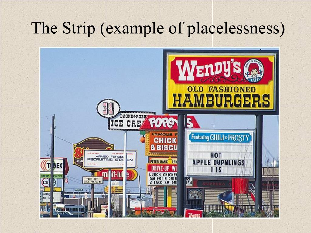 The Strip (example of placelessness)