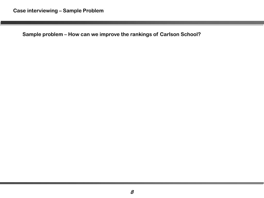 Case interviewing – Sample Problem
