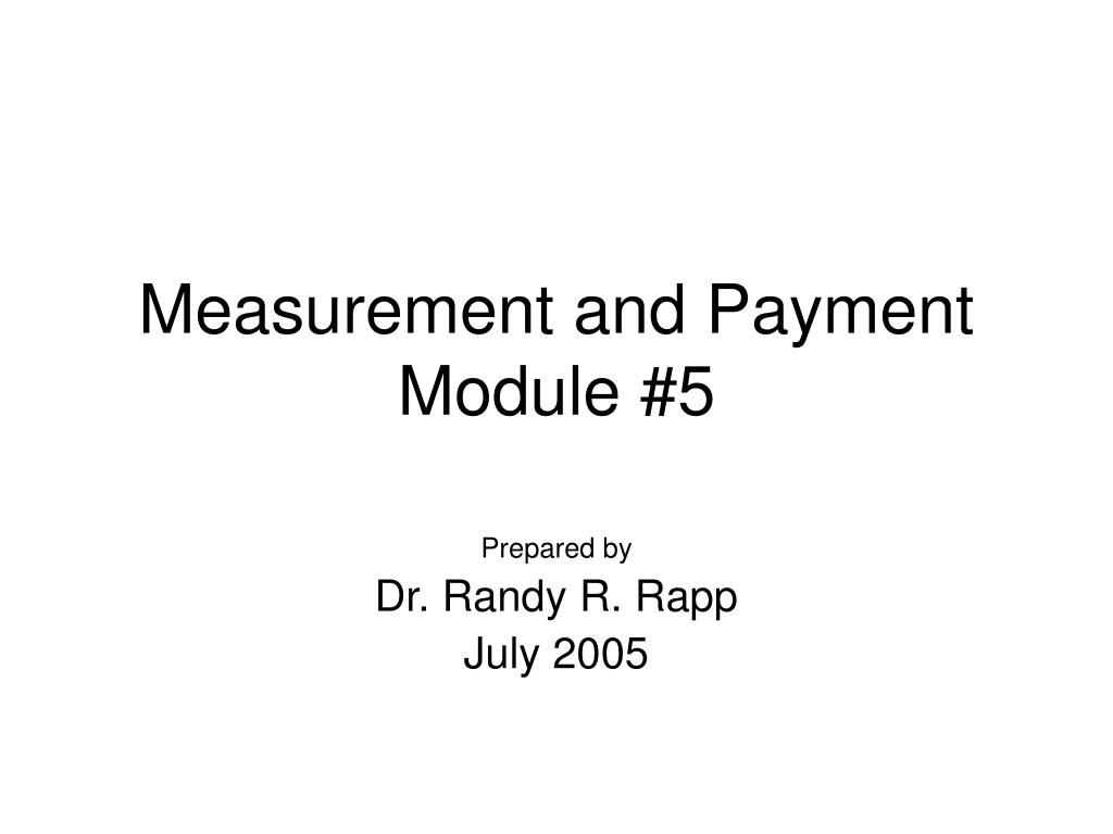 Measurement and Payment