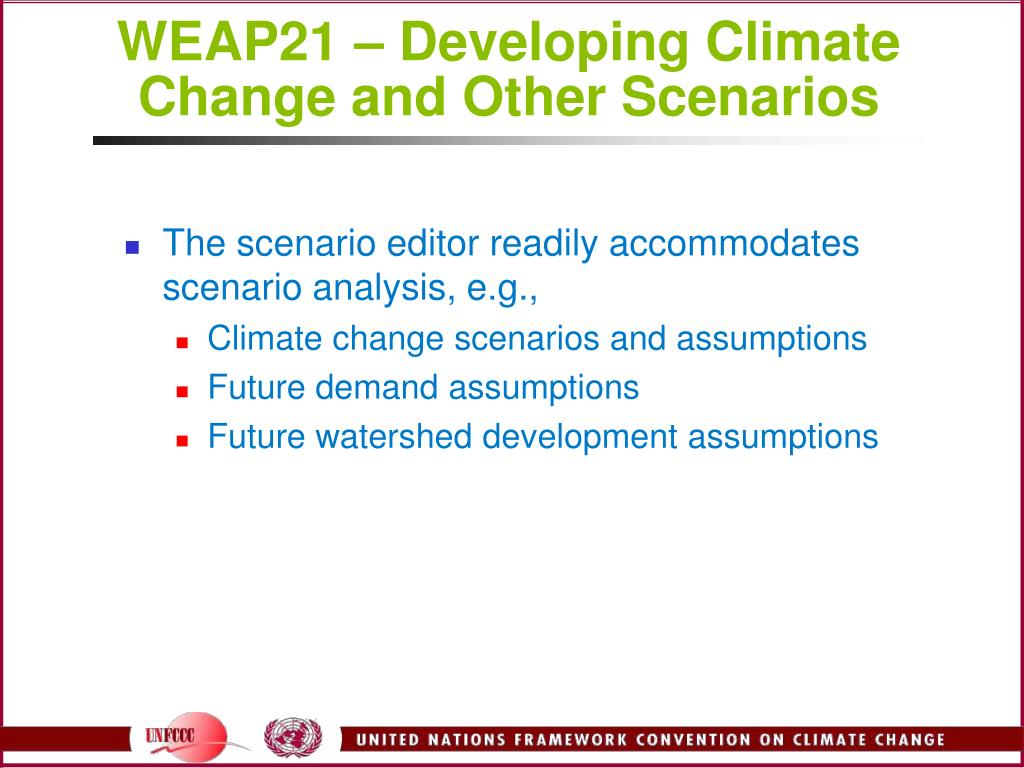 WEAP21 – Developing Climate Change and Other Scenarios