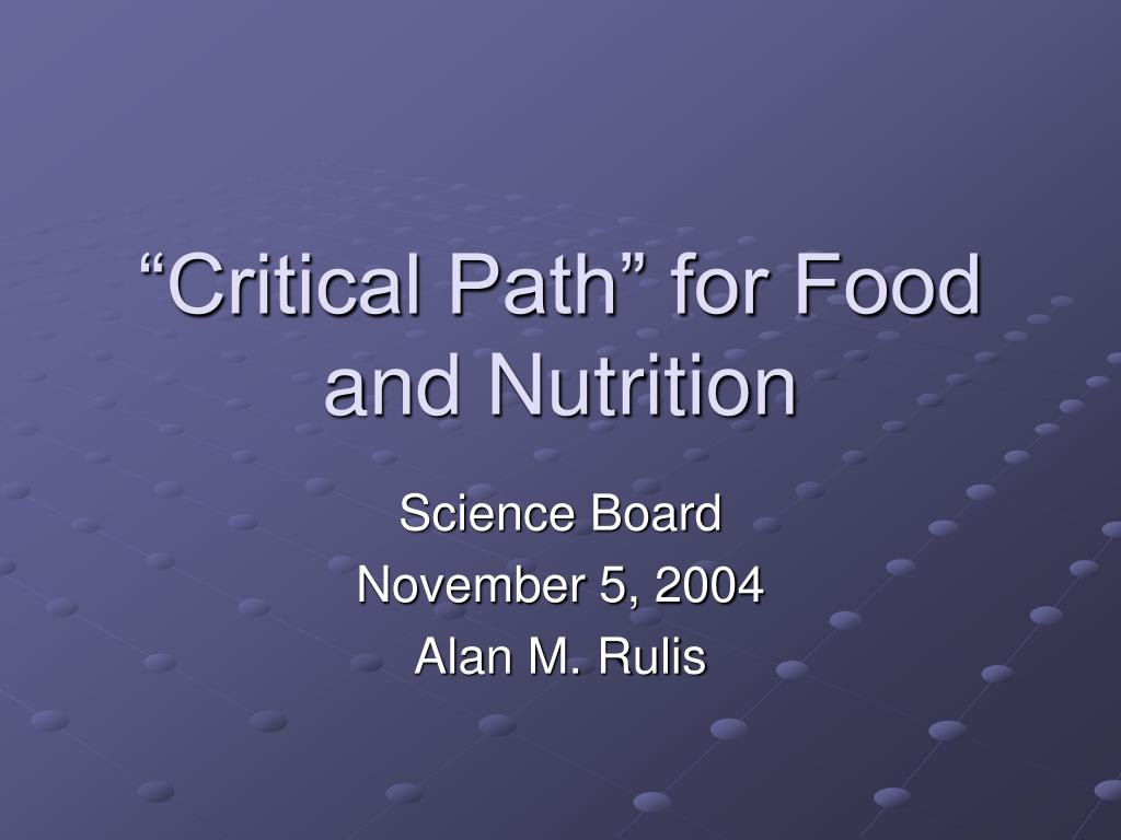 """Critical Path"" for Food and Nutrition"