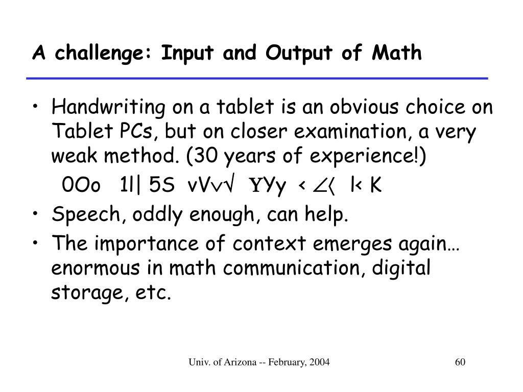 A challenge: Input and Output of Math