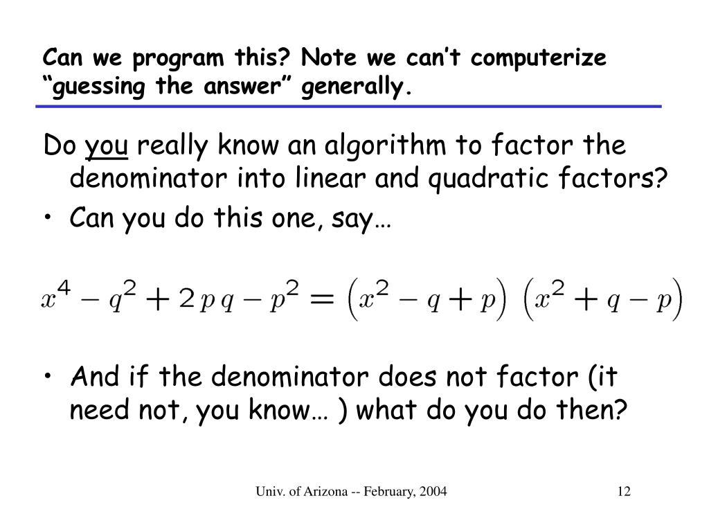 """Can we program this? Note we can't computerize """"guessing the answer"""" generally."""