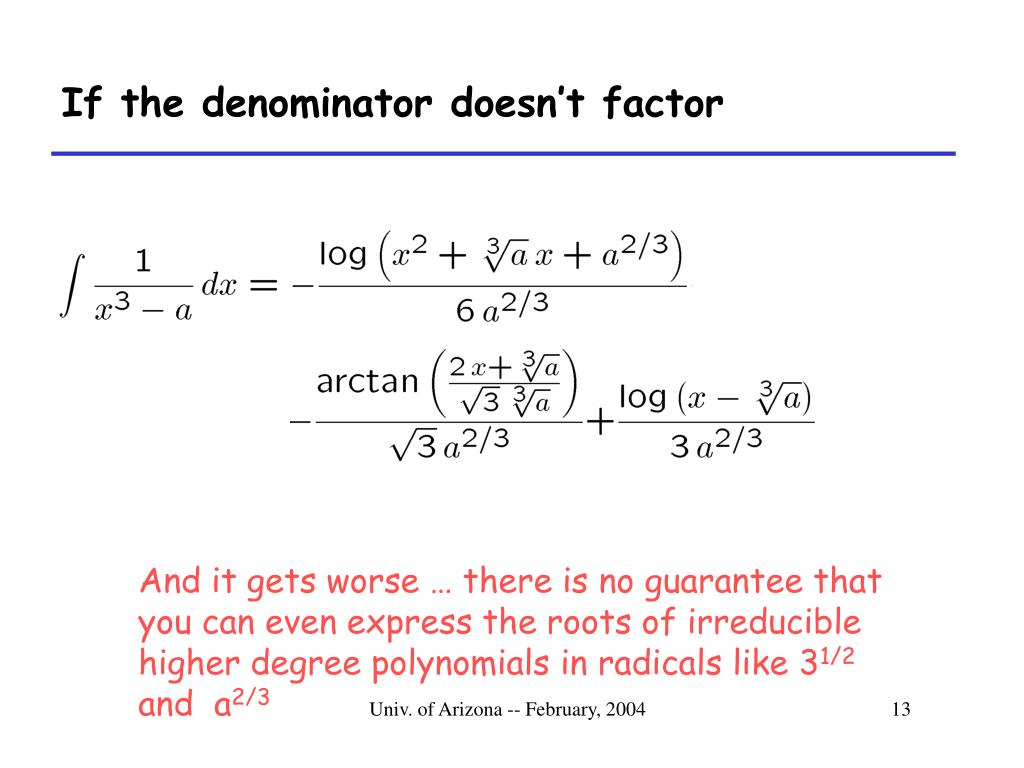 If the denominator doesn't factor