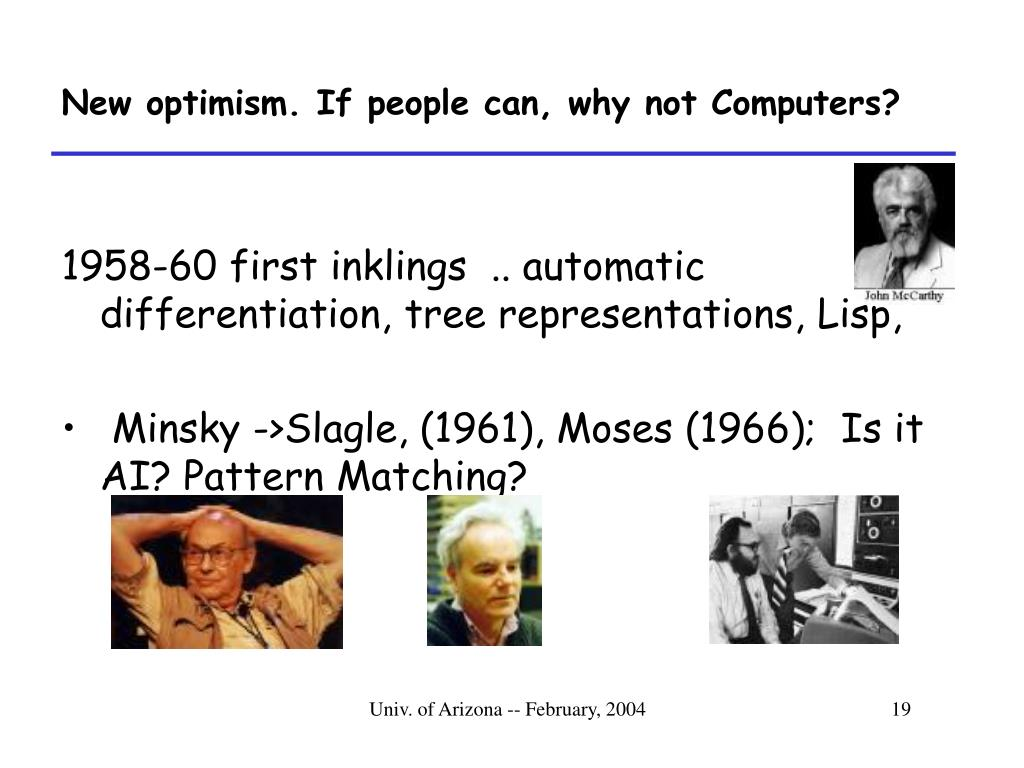 New optimism. If people can, why not Computers?