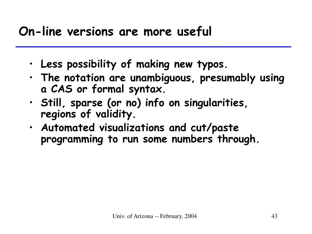 On-line versions are more useful