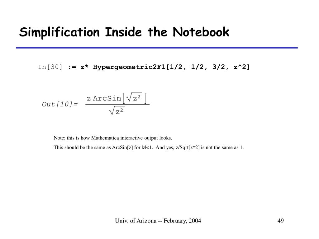 Simplification Inside the Notebook