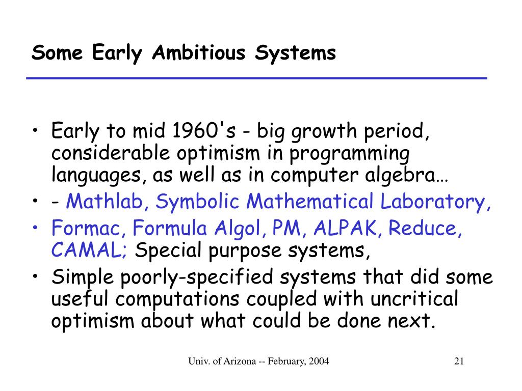 Some Early Ambitious Systems