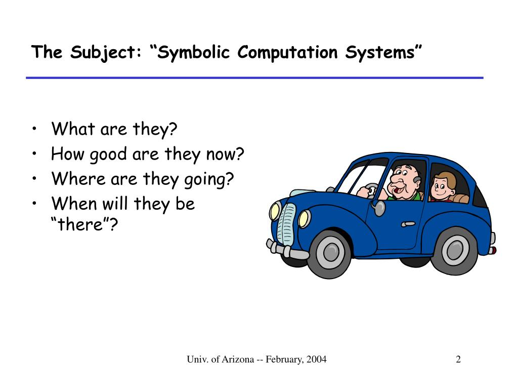 "The Subject: ""Symbolic Computation Systems"""
