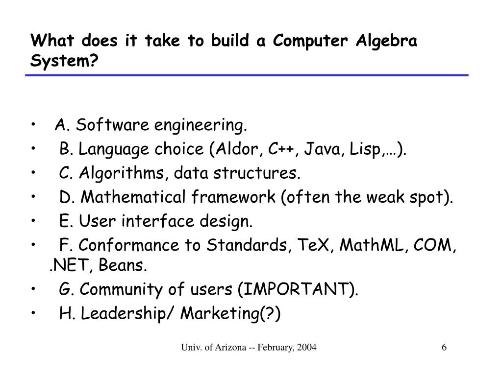 What does it take to build a Computer Algebra System?