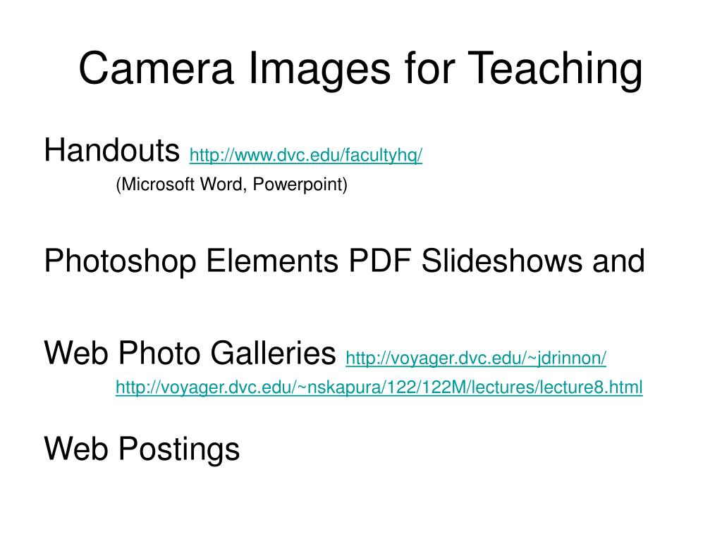 Camera Images for Teaching