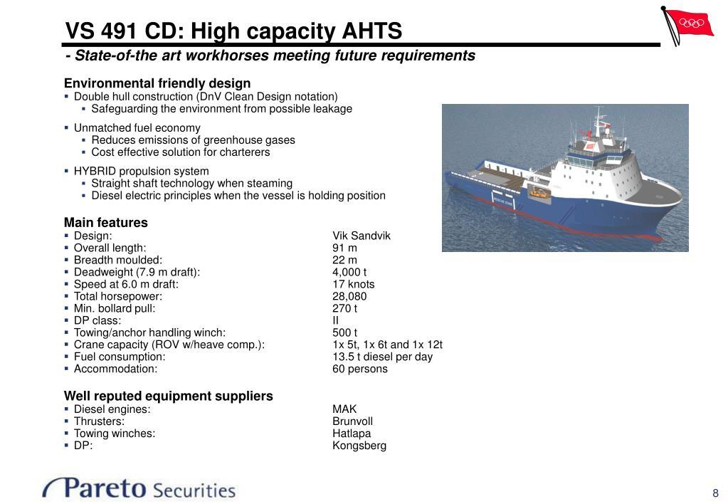 VS 491 CD: High capacity AHTS