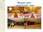 banquet room whole half foyer