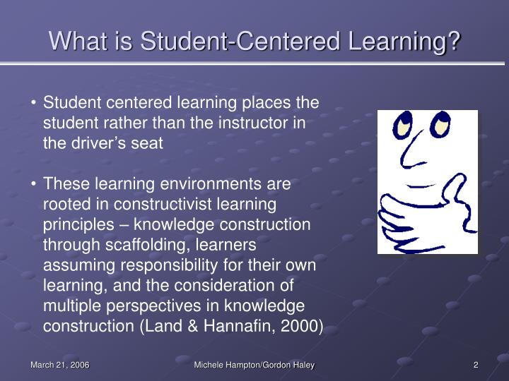What is student centered learning