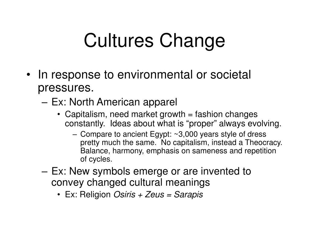 Cultures Change