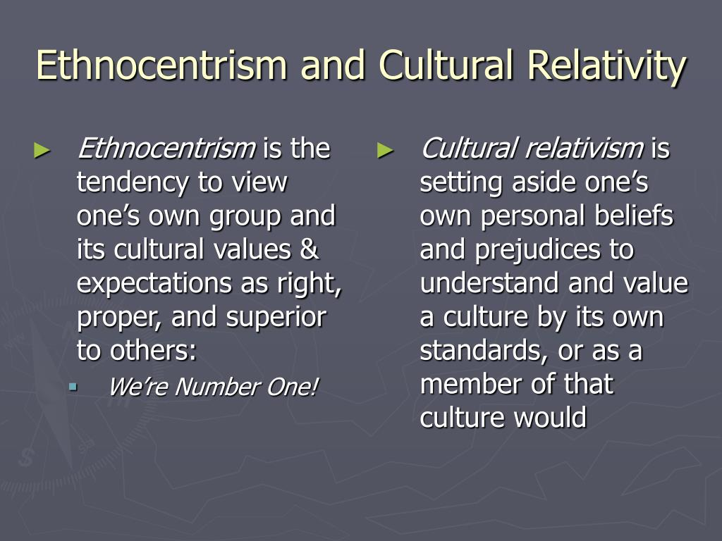 ethnocentrism culture and sound cultural knowledge