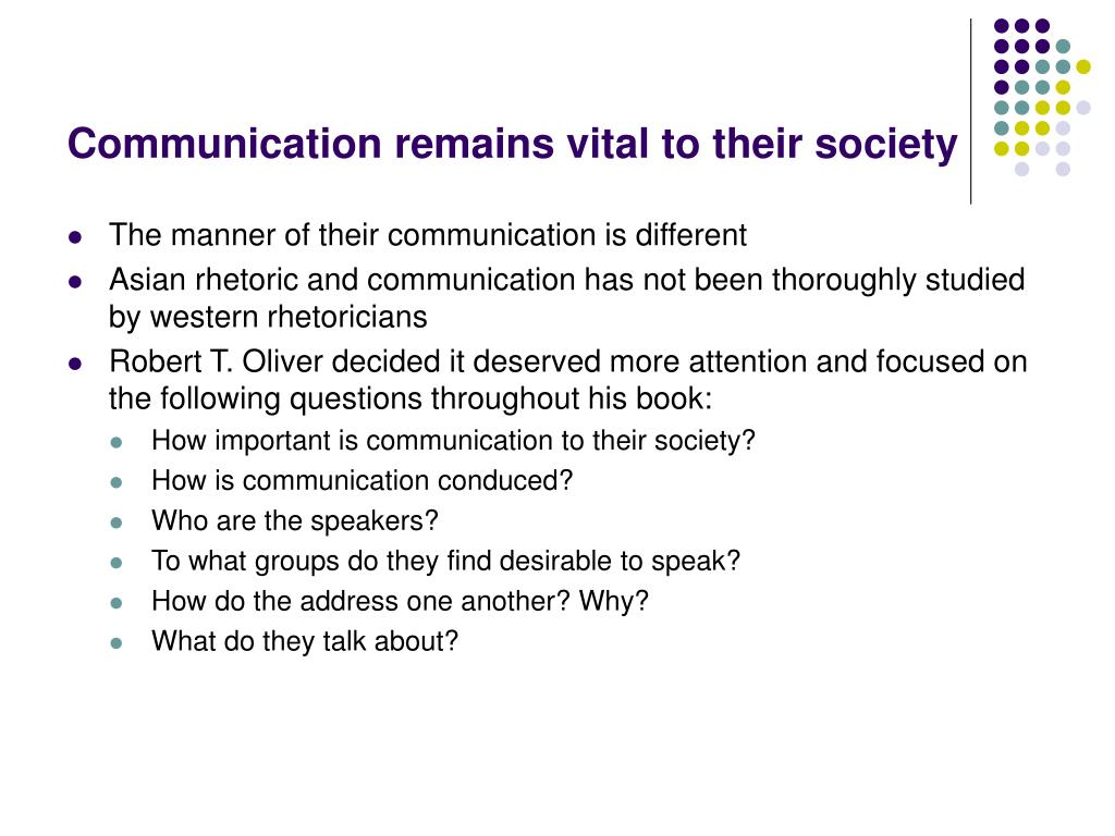 Communication remains vital to their society
