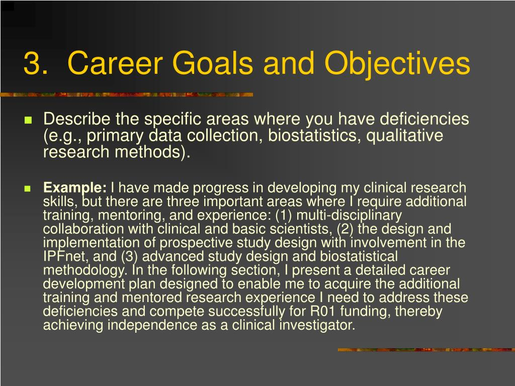 3.  Career Goals and Objectives