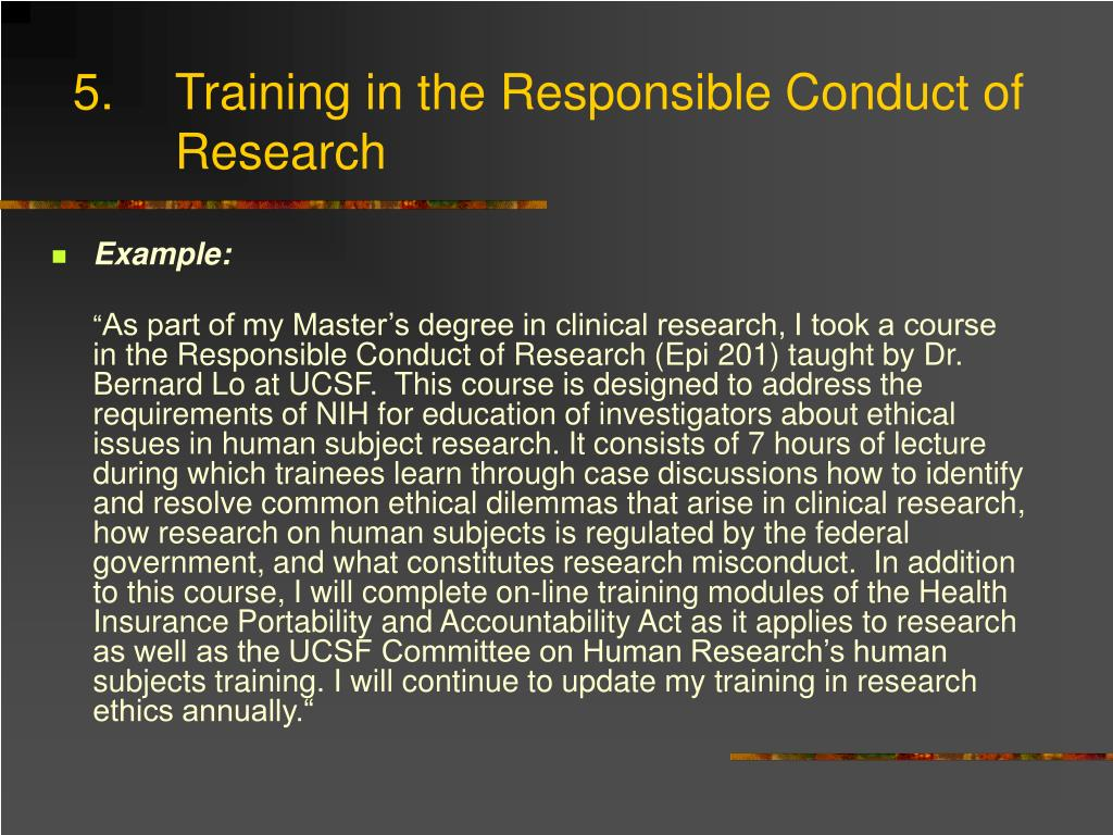 5.	Training in the Responsible Conduct of Research