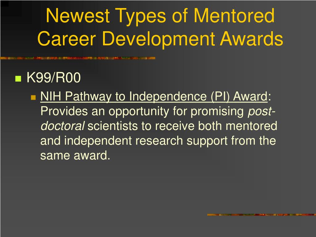 Newest Types of Mentored Career Development Awards