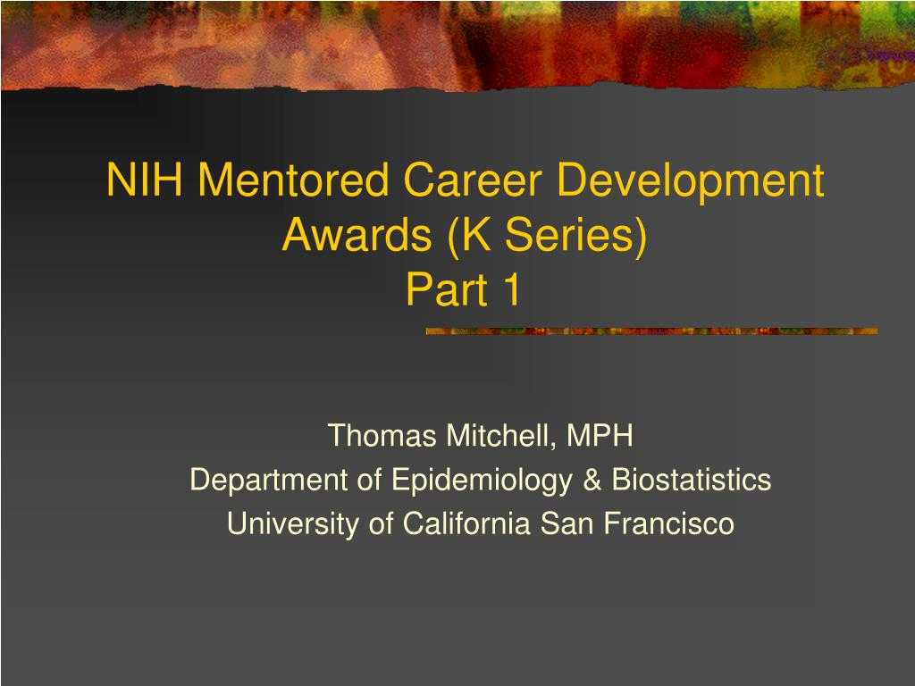 NIH Mentored Career Development Awards (K Series)