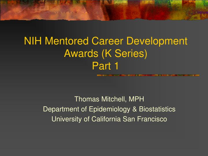 Nih mentored career development awards k series part 1 l.jpg