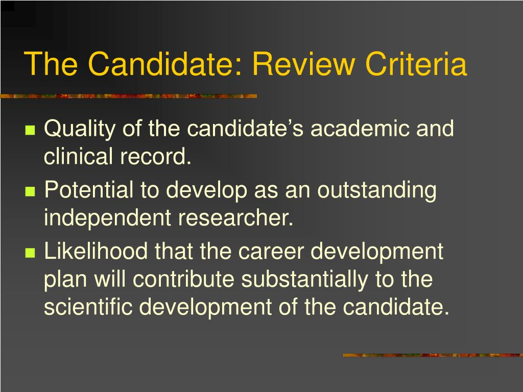 The Candidate: Review Criteria