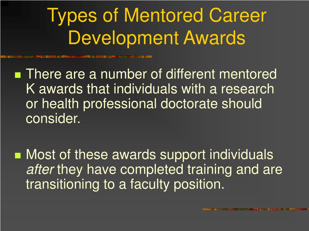 Types of Mentored Career Development Awards
