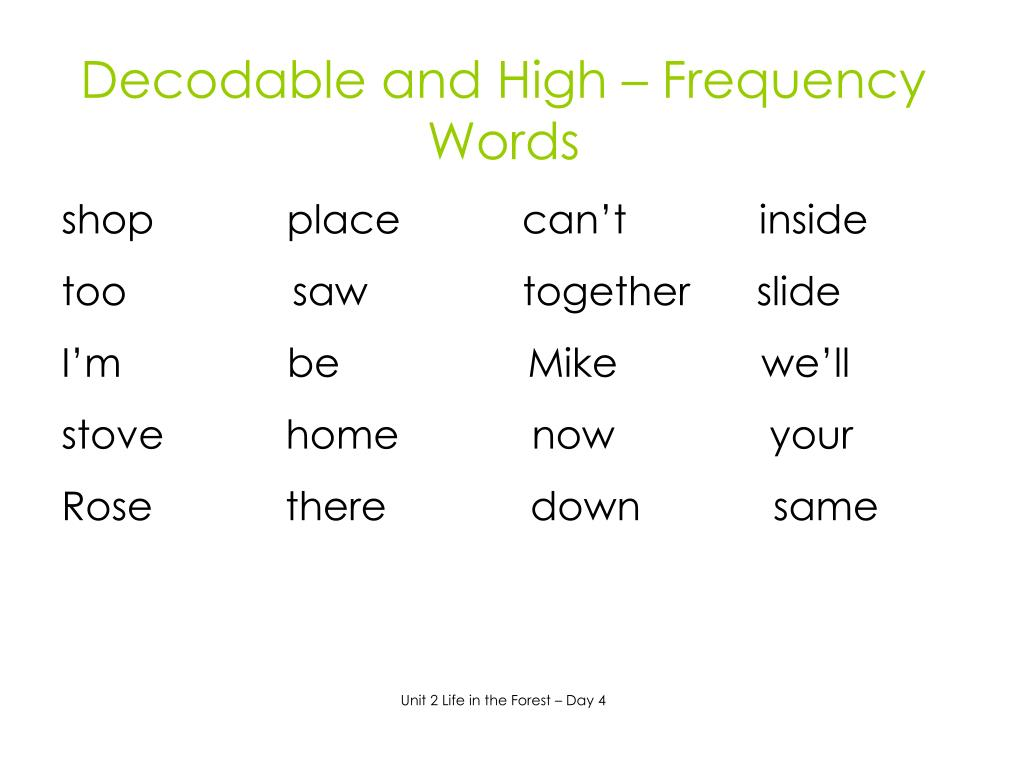 Decodable and High – Frequency Words
