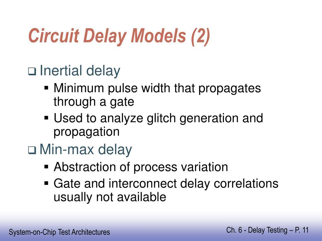 Circuit Delay Models (2)