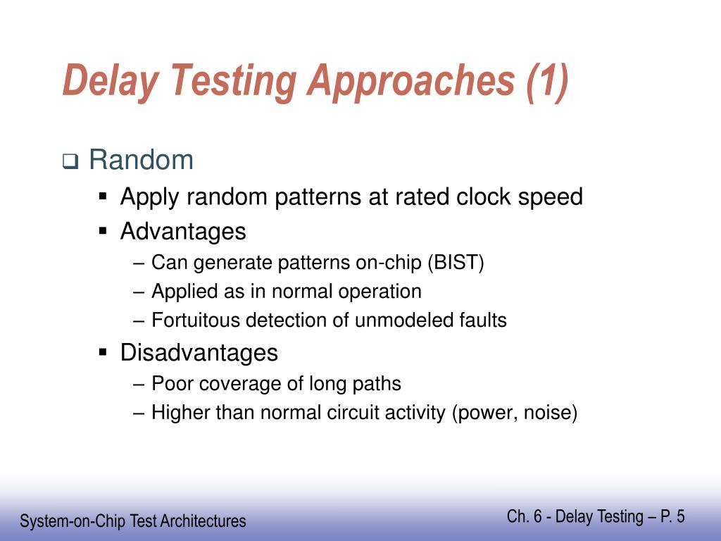 Delay Testing Approaches (1)