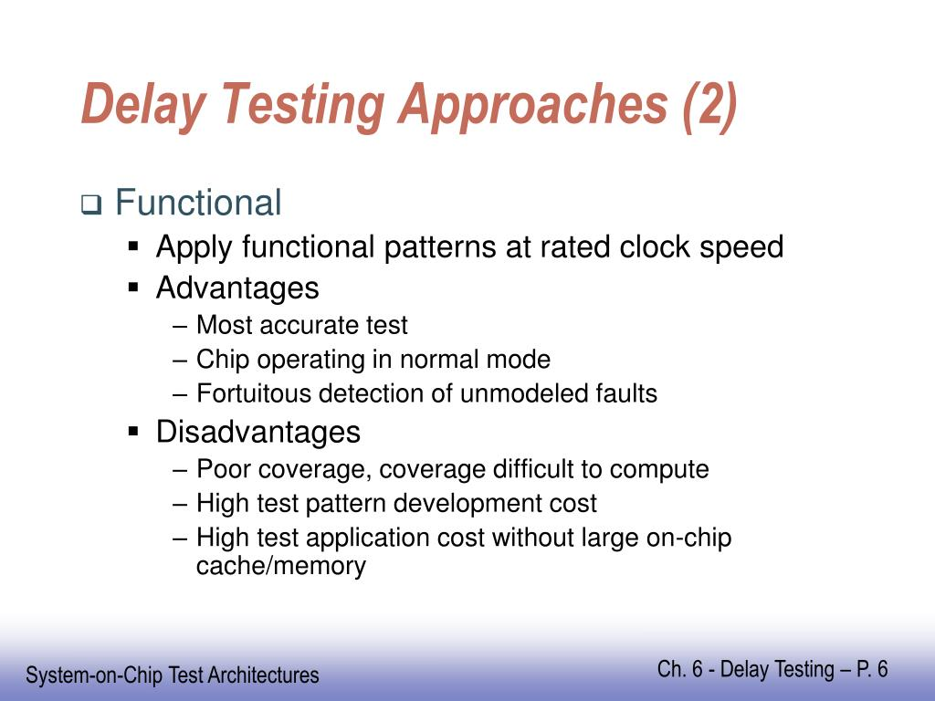 Delay Testing Approaches (2)