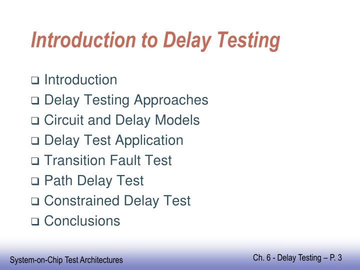 Introduction to delay testing l.jpg