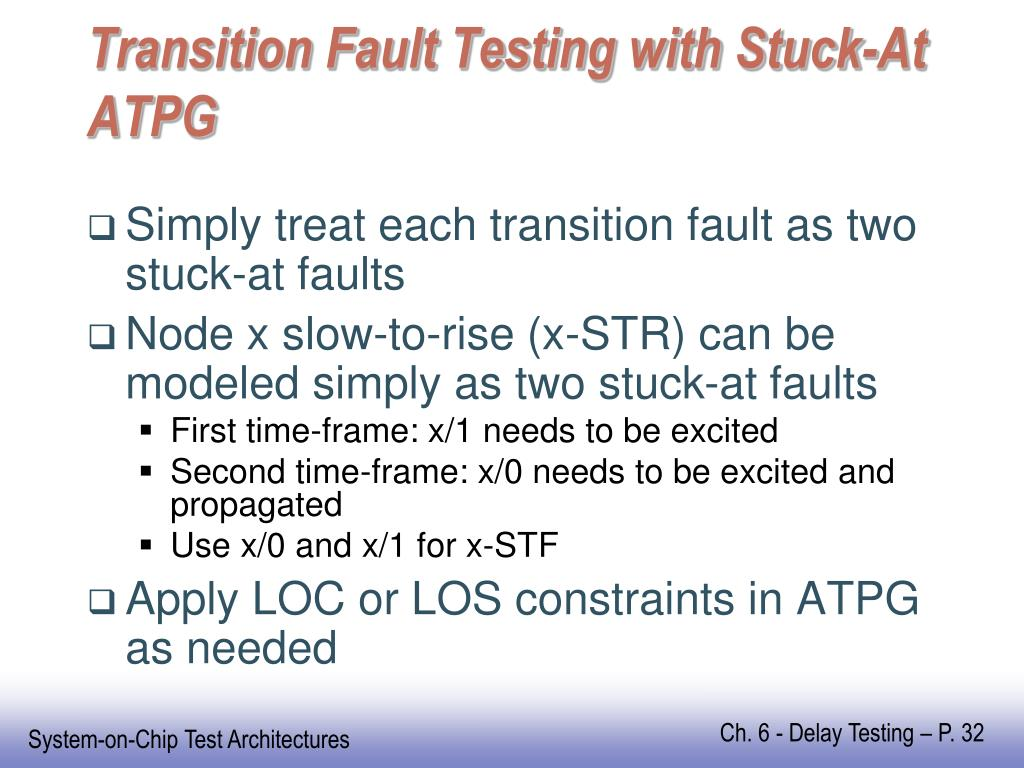 Transition Fault Testing with Stuck-At ATPG