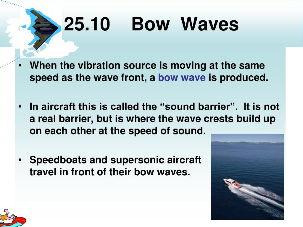 25.10    Bow  Waves