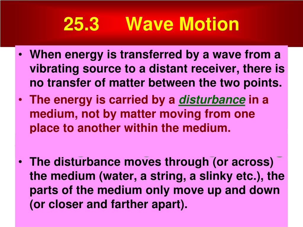 25.3     Wave Motion