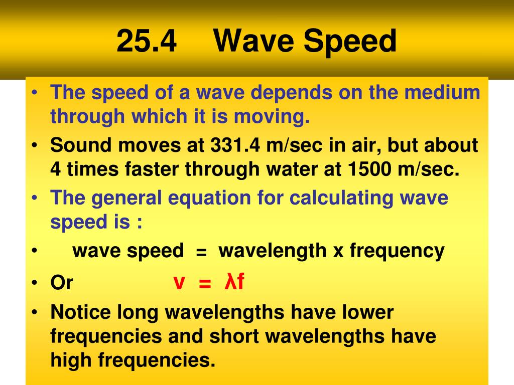 25.4    Wave Speed