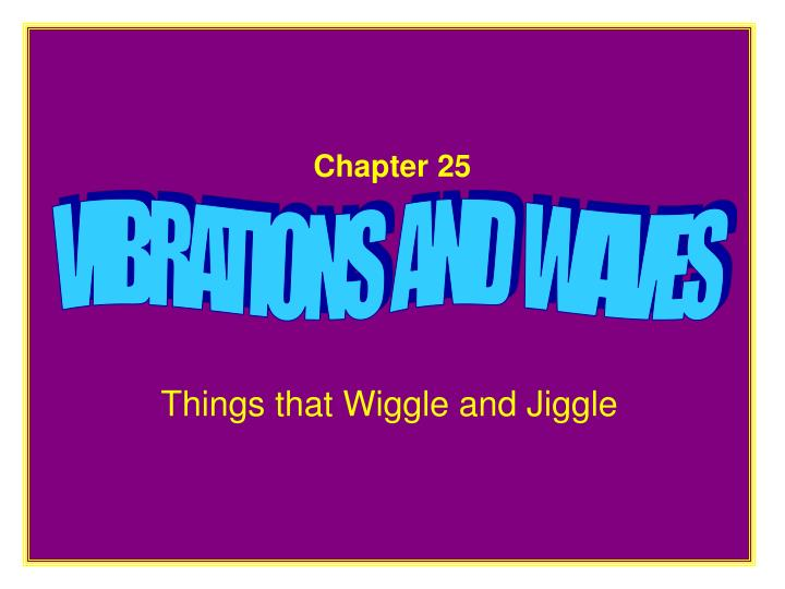 Chapter 25 vibrations and waves l.jpg