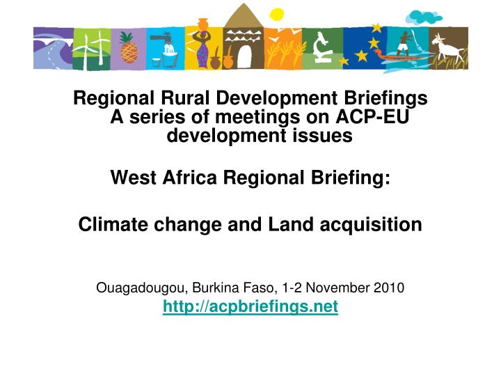 Regional Rural Development Briefings