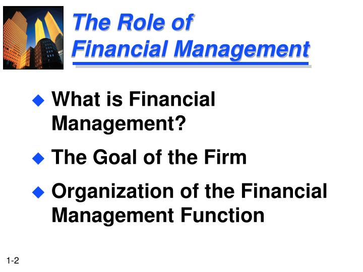 The role of financial management l.jpg