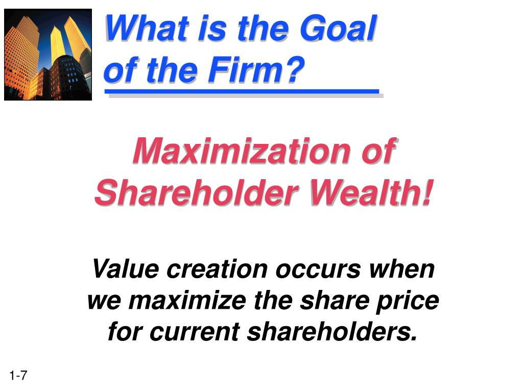 What is the Goal of the Firm?